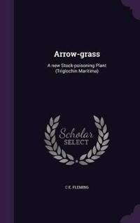 Arrow-Grass