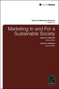 Marketing in and for a Sustainable Society