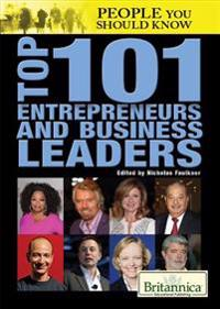 Top 101 Entrepreneurs and Business Leaders