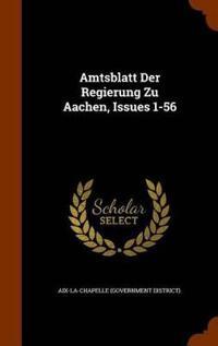 Amtsblatt Der Regierung Zu Aachen, Issues 1-56