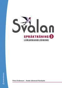 Svalan Språkträning 3 Lärarhandledning