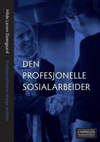 Den profesjonelle sosialarbeider
