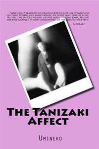 The Tanizaki Affect