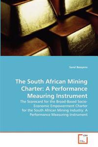 The South African Mining Charter
