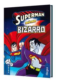 Superman möter Bizarro (Bok+CD)