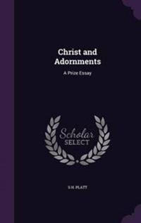 Christ and Adornments