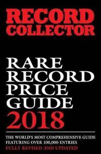 Rare Record Price Guide: 2018