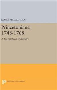 Princetonians 1748-1768