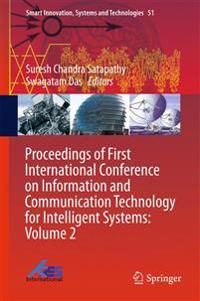 Proceedings of First International Conference on Information and Communication Technology for Intelligent Systems: Volume 2