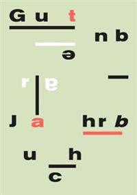 Gutenberg-Jahrbuch 91 (2016): Im Auftrag Der Gutenberg-Gesellschaft