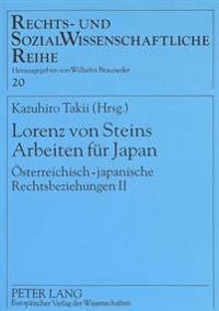 Lorenz Von Steins Arbeiten Fuer Japan: Oesterreichisch-Japanische Rechtsbeziehungen II