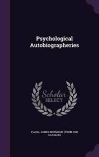 Psychological Autobiographeries