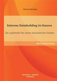 Externes Statebuilding Im Kosovo