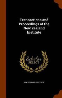 Transactions and Proceedings of the New Zealand Institute