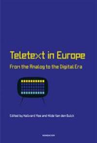 Teletext in Europe : from the analog to the digital era