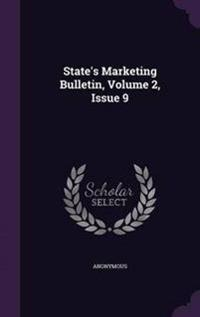 State's Marketing Bulletin, Volume 2, Issue 9