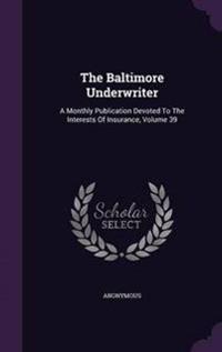 The Baltimore Underwriter