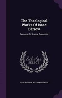 The Theological Works of Isaac Barrow