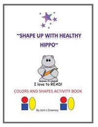 Shape Up with Healthy Hippo