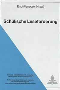 Schulische Lesefoerderung: Herausgegeben Von Erich Vanecek