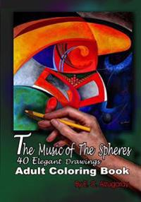 The Music of the Spheres: A Coloring Book for Adults
