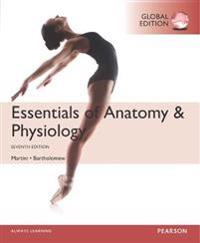 Essentials of AnatomyPhysiology, Global Edition