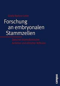 Forschung an embryonalen Stammzellen
