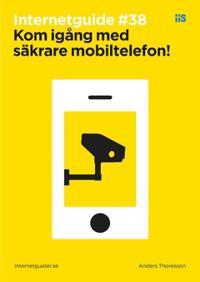 Kom igång med säkrare mobiltelefon!