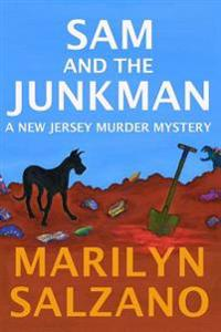 Sam and the Junkman, a New Jersey Muder Mystery