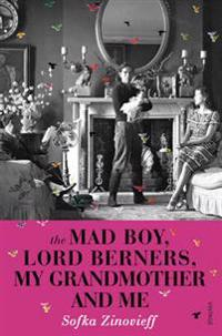 Mad Boy, Lord Berners, My Grandmother And Me