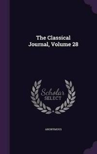 The Classical Journal, Volume 28