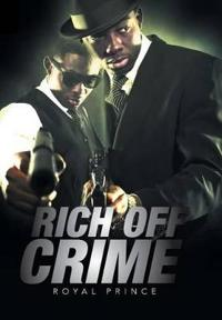 Rich Off Crime