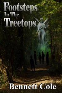 Footsteps in the Treetops