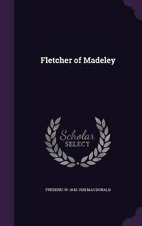 Fletcher of Madeley