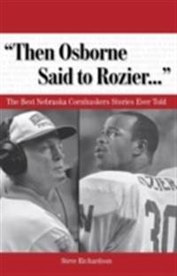 &quote;Then Osborne Said to Rozier. . .&quote;