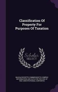 Classification of Property for Purposes of Taxation