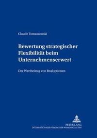 Bewertung Strategischer Flexibilitaet Beim Unternehmenserwerb