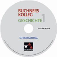 Buchners Kolleg Geschichte Ausgabe Berlin 1. Lehrermaterial