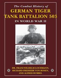 Combat History of German Tiger Tank Battalion 503 in World War II in World War II