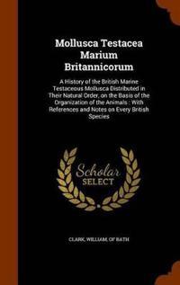 Mollusca Testacea Marium Britannicorum