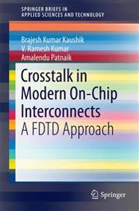 Crosstalk in Modern On-chip Interconnects