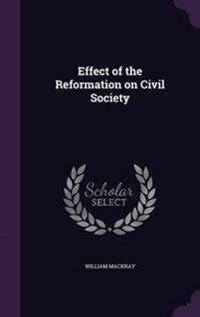 Effect of the Reformation on Civil Society