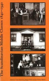 Scandinavian Middle Classes 1840-1940