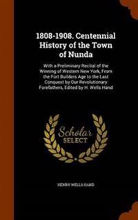 1808-1908. Centennial History of the Town of Nunda