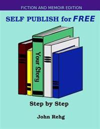 Self Publish for Free: Step by Step