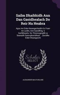 Sailm Dhaibhidh Ann Dan Gaoidhealach Do Reir Na Heabra