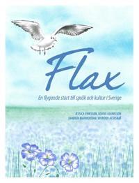 FLAX : en flygande start till språk och kultur i Sverige
