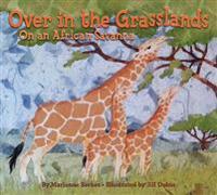 Over in the Grasslands - Marianne Berkes - böcker (9781584695677)     Bokhandel