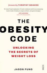 Obesity code - unlocking the secrets of weight loss
