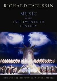 Music in the Late Twentieth Century